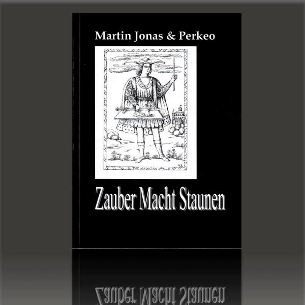 Zaubern Macht Staunen Martin Jonas & Perkeo