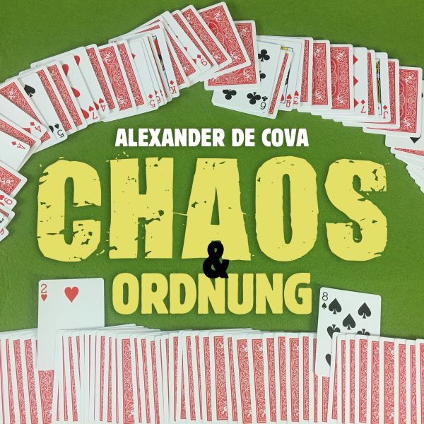 Chaos und Ordnung - Alexander de Cova