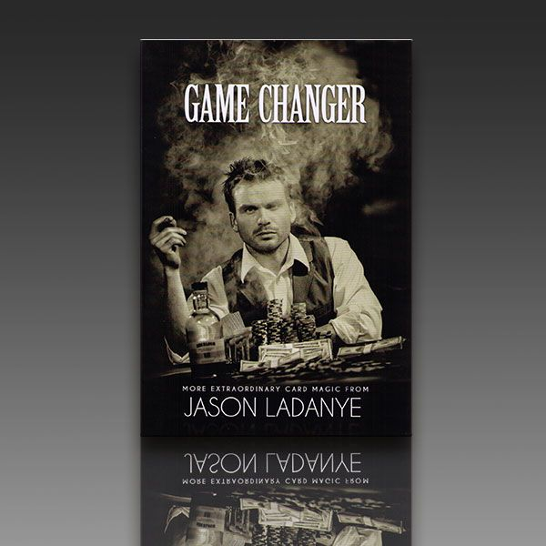 Game Changer - Jason Ladanye Zauberbuch