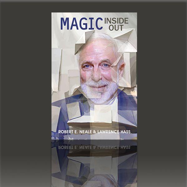 Magic Inside Out - Robert E. Neale Lawrence Hass Zauberbuch