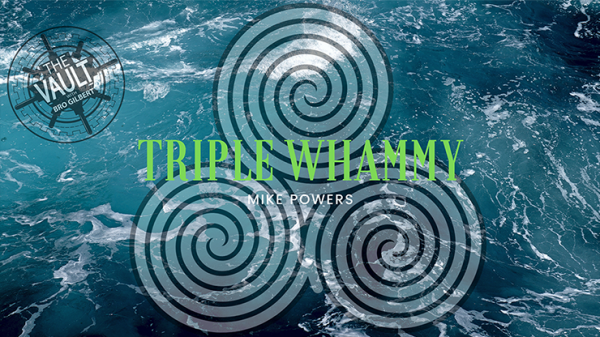 The Vault - Triple Whammy by Mike Powers video DOWNLOAD