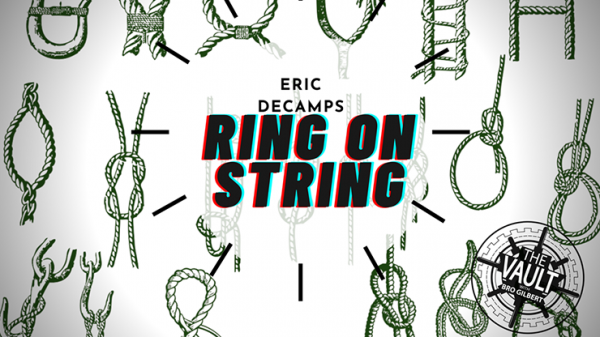 The Vault - Ring and String by Eric DeCamps video DOWNLOAD