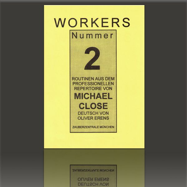 Workers Nummer 2 - Michael Close