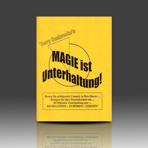 Magie ist Unterhaltung - Terry Seabrooke