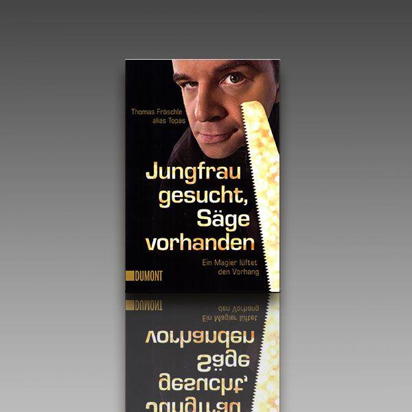 Jungfrau gesucht, Säge vorhanden Topas Zauberbuch