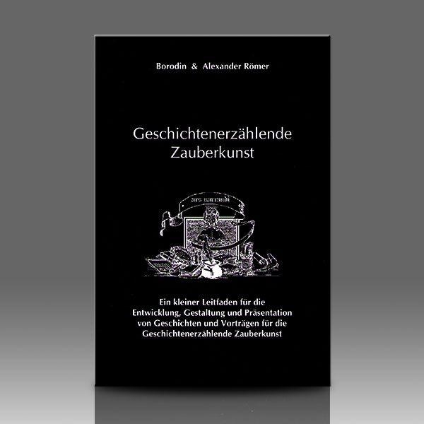 Geschichtenerzählende Zauberkunst v. Borodin & A. Römer Zauberbuch