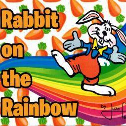 Rabbit on the Rainbow