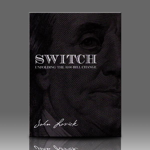 SWITCH - Unfolding The $100 Bill Change Zauberbuch