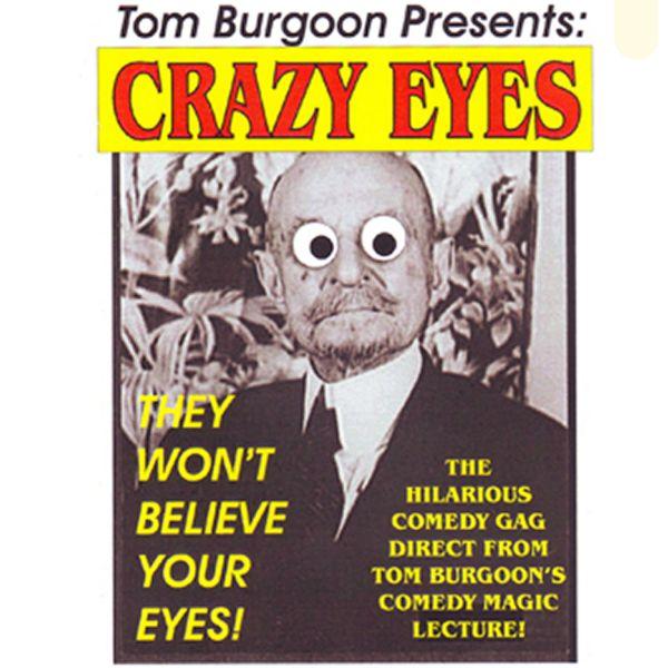 Crazy Eyes by Tom Burgoon