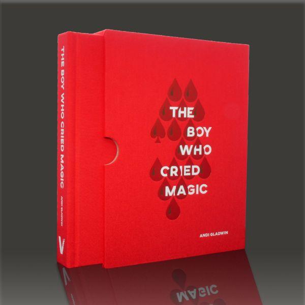 The Boy Who Cried Magic by Andi Gladwin English Book of Magic