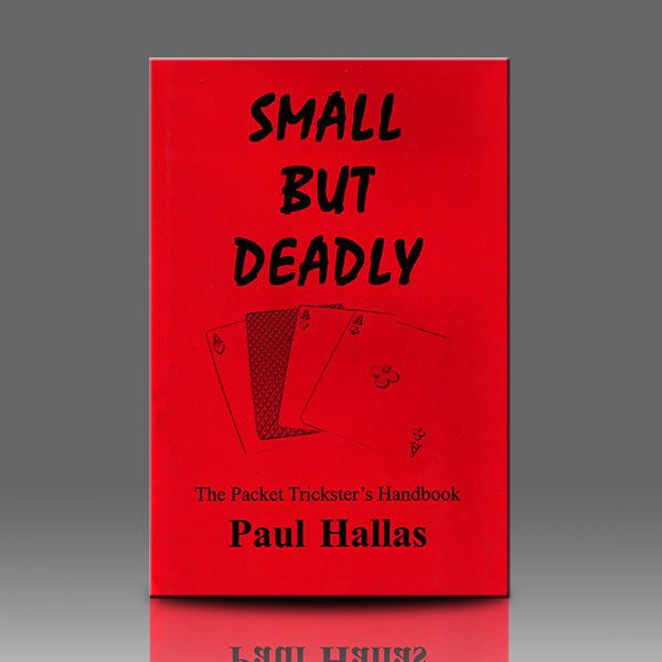 Small But Deadly by Paul Hallas