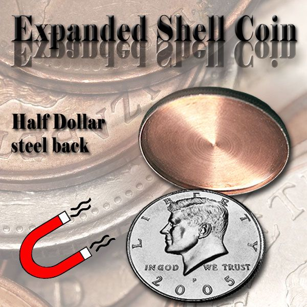 Expanded Shell Half Dollar steel back Trickmünze Zauberzubehör
