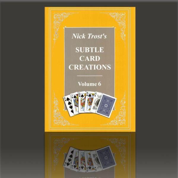 Subtle Card Creations of Nick Trost, Vol. 6
