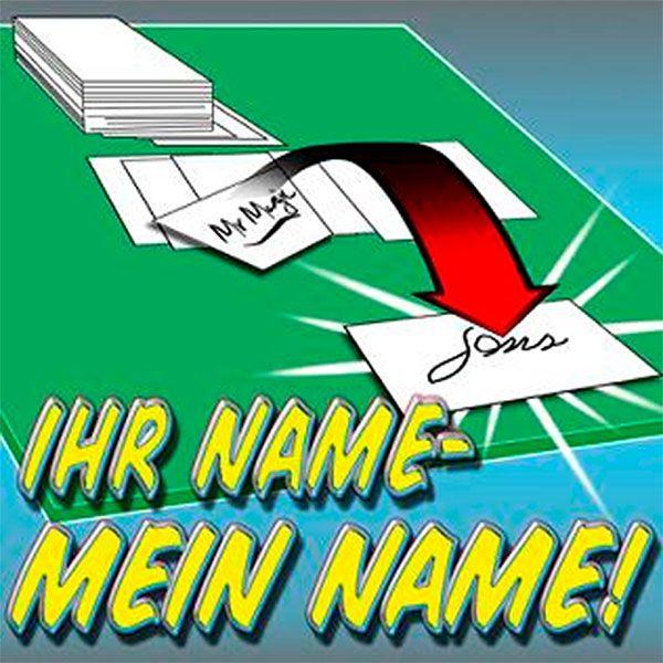 Ihr Name Mein Name