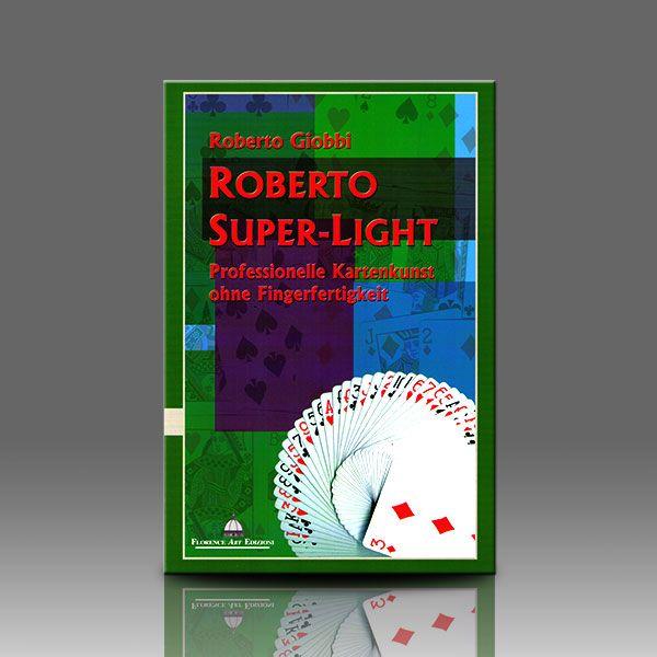 Roberto Super-Light Einsteigerbuch für Kartentricks