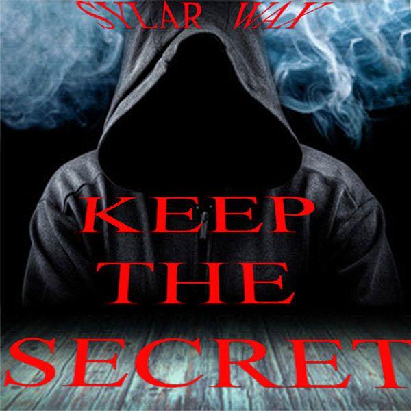 Keep The Secret by Sylar Wax Zaubertricks
