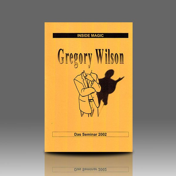 Inside Magic - Gregory Wilson