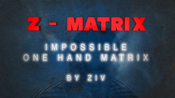 Z - Matrix (Impossible One Hand Matrix) by Ziv video DOWNLOAD