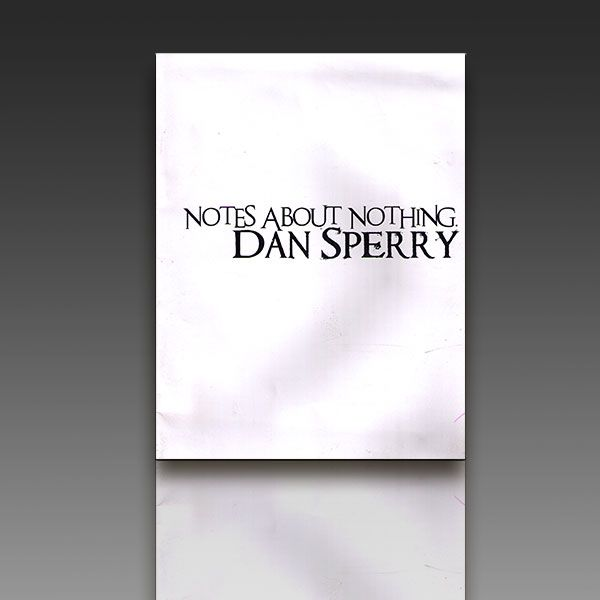 Notes About Nothing - Dan Sperry Zauberbuch