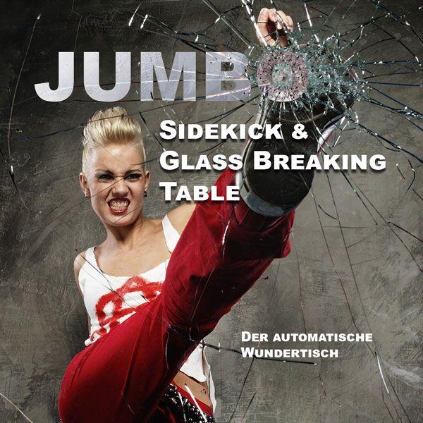Jumbo Sidekick and Glass Breaking Table