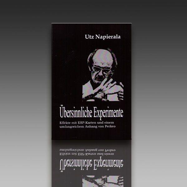 Utz Napierala: Übersinnliche Experimente Zauberbuch